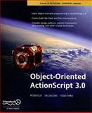 Object-Oriented ActionScript 3. 0, Peter Elst and Sas Jacobs, 1590598458