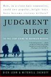 Judgment Ridge, Dick Lehr and Mitchell Zuckoff, 0060008458