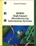 HI-MIS : High Impact Manufacturing Systems, Klapper, Norman, 0442008457