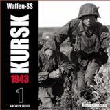Waffen-SS Kursk 1943, Remy Spezzano, 0965758451