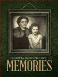 Memories, Loretta Smith Phillips, 1496918452