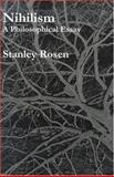 Nihilism : A Philosophical Essay, Rosen, Stanley, 1890318450