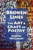 Broken Lines : The Art and Craft of Poetry, Skillman, Judith, 1929878451