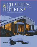 Chalets/Hotels, Laurent  Brandajs and Philippe Coulée, 2873868457