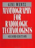 Mammography for Radiologic Technologists, Wentz, Virginia and Parsons, Ward C., 0071058451