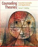 Counseling Theories : Essential Concepts and Applications, Gladding, Samuel T., 0131138456