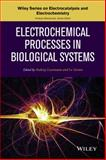 Electrochemical Processes in Biological Systems, Gorton, Lo and Lewenstam, Andrzej, 0470578459