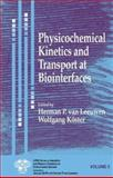 Physicochemical Kinetics and Transport at Biointerfaces, Zehnder, Alexander J. B., 0471498459