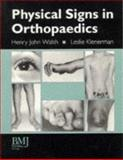 Physical Signs in Orthopaedics, Klenerman, Leslie and John Walsh, Henry, 0727908456