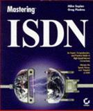 Mastering ISDN, Sapien, Mike and Piedmo, Greg, 0782118453