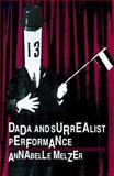 Dada and Surrealist Performance 9780801848452