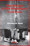 The Pursuit of the Presidency, Christine M. Black, 089774845X