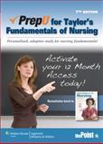 PrepU for Taylor's Fundamentals of Nursing, Lippincott Williams & Wilkins Staff and Taylor, Carol, 1451118457