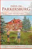 Days in Parkersburg, Charles Rudolph, 1493628453