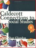Caldecott Connections to Social Studies, Shan Glandon, 1563088452