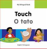 My Bilingual Book-Touch (English-Portuguese), Milet Publishing, 184059845X