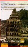 A Concordance of Nayakas : The Vijayanagar Inscriptions in South India, Karashima, Noboru, 0195658450