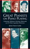 Great Pianists on Piano Playing, James Francis Cooke, 0486408450