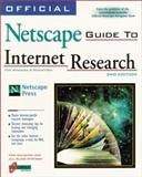 Official Netscape Guide to Internet Research, Calishan, Tara and Nystrom, Jill Alane, 1566048451