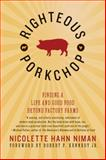 Righteous Porkchop, Nicolette Hahn Niman, 0061998451
