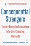 Consequential Strangers, Melinda Blau and Karen L. Fingerman, 0393338452