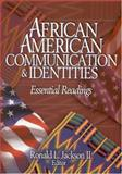 African American Communication and Identities : Essential Readings, , 0761928456
