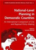 National-Level Spatial Planning in Democratic Countries : An International Comparison of City and Regional Policy-Making, , 0853238456