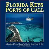 Florida Keys Ports of Call, Thomas Henschel, 1466358459