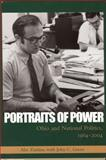 Portraits of Power : Ohio and National Politics, 1964-2004, Zaidan, Abe and Green, John Clifford, 1931968454