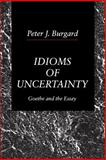 Idioms of Uncertainty 9780271008455