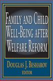 Family and Child Well-Being after Welfare Reform, , 0765808455