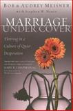 Marriage Undercover, Bob Meisner and Audrey Meisner, 0924748451