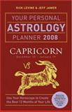 Your Personal Astrology Planner Capricorn, Rick Levine and Jeff Jawer, 1402748450