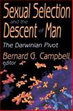 Sexual Selection and the Descent of Man : The Darwinian Pivot, , 0202308456