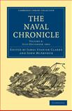 The Naval Chronicle: Volume 6, July-December 1801 : Containing a General and Biographical History of the Royal Navy of the United Kingdom with a Variety of Original Papers on Nautical Subjects, , 1108018459