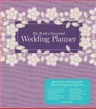 The Bride's Essential Wedding Planner, Amy Nebens, 1454908459