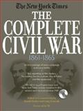 The New York Times the Complete Civil War, 1861-1865, , 1579128459