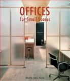 Offices for Small Spaces, Cristina Montes and Alejandro Bahamón, 006059845X