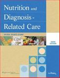 Nutrition and Diagnosis-Related Care, Escott-Stump, Sylvia, 0781798450