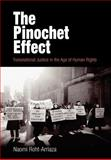 The Pinochet Effect : Transnational Justice in the Age of Human Rights, Roht-Arriaza, Naomi, 0812238451