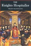 The Knights Hospitaller, Nicholson, Helen, 0851158455