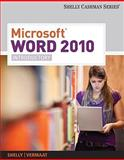 Microsoft Office Word 2010 : Introductory, Shelly, Gary B. and Vermaat, Misty E., 1439078459