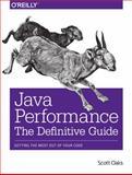Java Performance: the Definitive Guide, Oaks, Scott, 1449358454