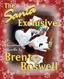 The Santa Exclusive, Brent Boswell, 1467938459