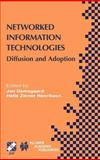 Networked Information Technologies : Diffusion and Adoption, , 1475788452