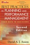 Best Practices in Planning and Performance Management: from Data to Decisions, 2E - Custom Version : From Data to Decisions, 2E - Custom Version, Axson, 0470138459