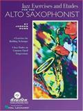 Jazz Exercises and Etudes for the Alto Saxophonist, Jordan Ruwe, 0634028456
