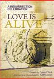 Love Is Alive, Cliff Duren and Dave Clark, 0834178451