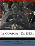 Le Conscrit De 1813, Emile Erckmann and Alexandre Chatrian, 1279138459