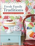 Fresh Family Traditions, Sherri McConnell, 1607058456